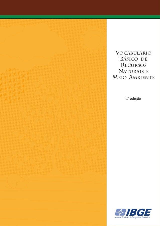 vocabulário básico de recursos naturais e meio ambiente  2a edição  IBGE  Instituto Brasileiro de Geografia e Estatística