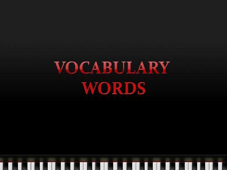 Vocabulary <br />Words<br />