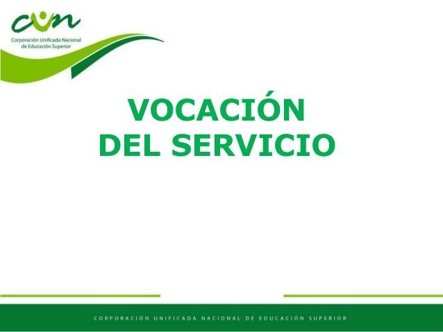 VOCACIÓN DEL SERVICIO