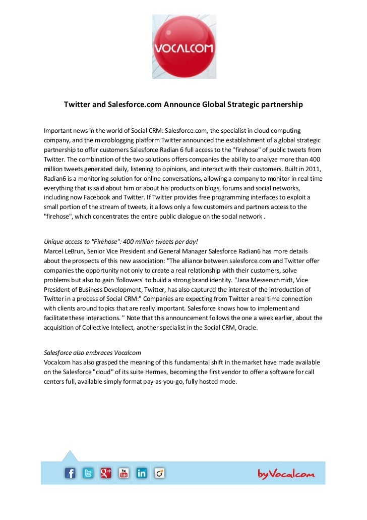 Twitter and Salesforce.com Announce Global Strategic partnershipImportant news in the world of Social CRM: Salesforce.com,...