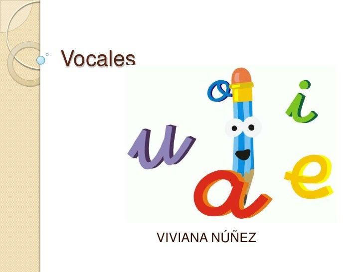 Vocales<br />VIVIANA NÚÑEZ<br />