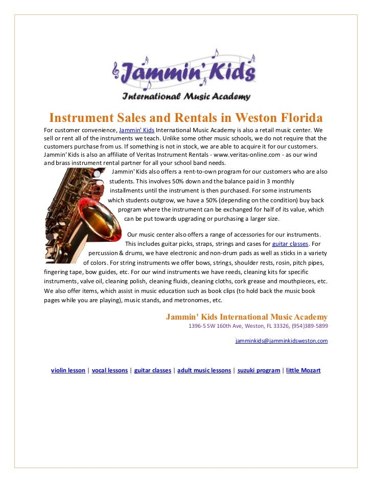 Instrument Sales and Rentals in Weston FloridaFor customer convenience, Jammin Kids International Music Academy is also a ...