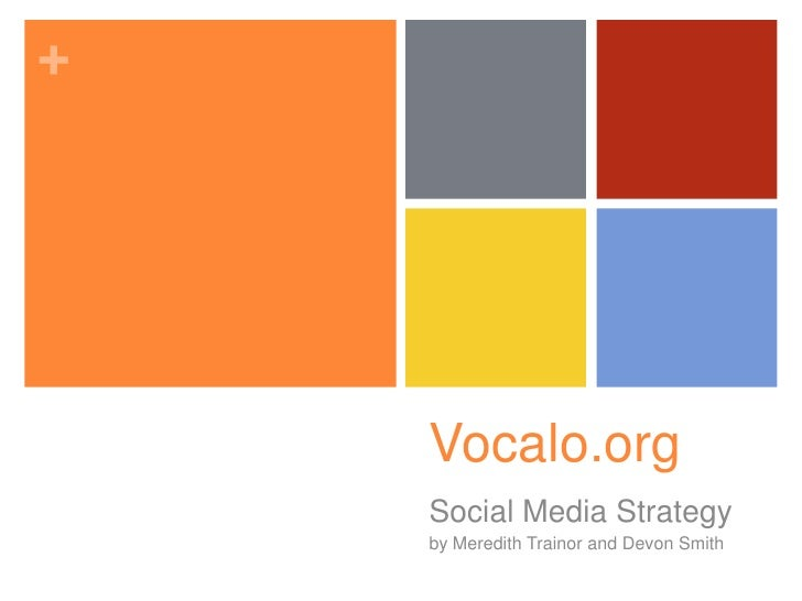 Vocalo.org<br />Social Media Strategy<br />by Meredith Trainor and Devon Smith<br />