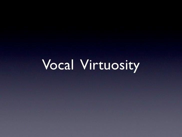 Vocal Virtuosity