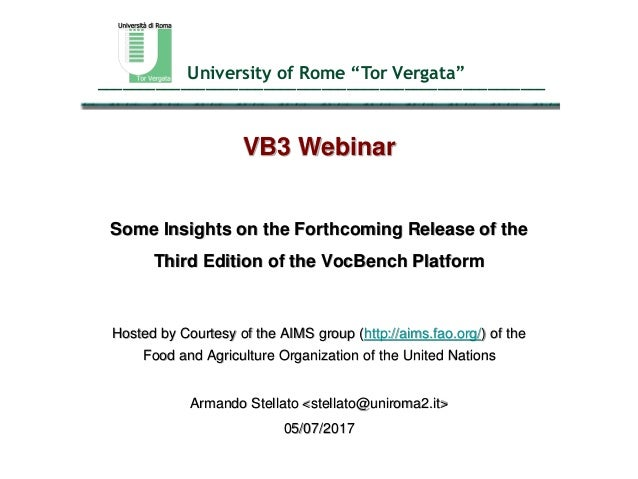 "University of Rome ""Tor Vergata""______________________________________________________ VB3 Webinar Some Insights on the Fo..."