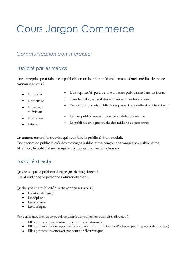 Cours Jargon Commerce Communication commerciale Publicité par les médias Une entreprise peut faire de la publicité en util...