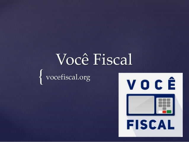 {  Você Fiscal  vocefiscal.org