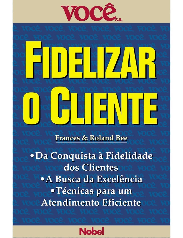 Tradução do Customer Careoriginalmente publicado em 1995, em comum acordocom o Institute of Personnel and Development.© 19...