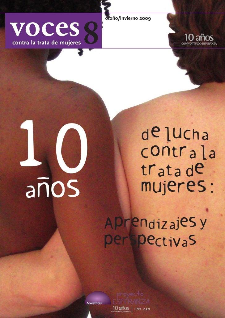 8                                  otoño/invierno 2009    contra la trata de mujeres     10 a                             ...