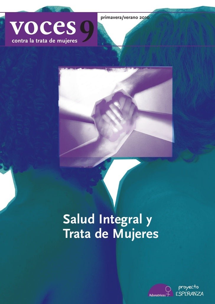 9                                  primavera/verano 2010    contra la trata de mujeres                         Salud Integ...