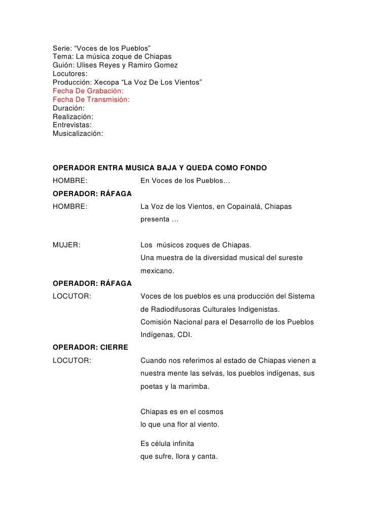 """Serie: """"Voces de los Pueblos"""" <br />Tema: La música zoque de Chiapas <br />Guión: Ulises Reyes y Ramiro Gomez<br />Locutor..."""