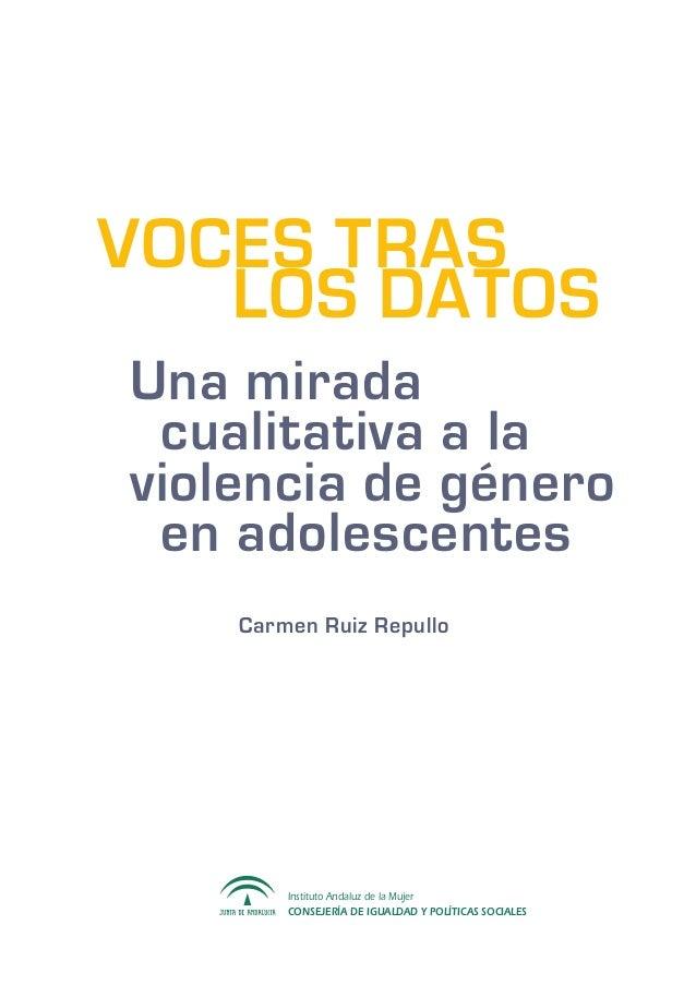 Instituto Andaluz de la Mujer CONSEJERÍA DE IGUALDAD Y POLÍTICAS SOCIALES  Una mirada  cualitativa a la violencia de g...