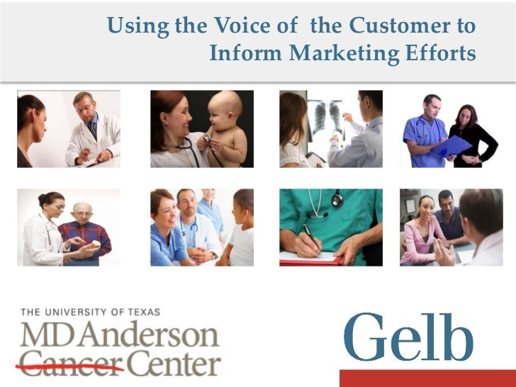 Using the Voice of the Customer to         Inform Marketing Efforts