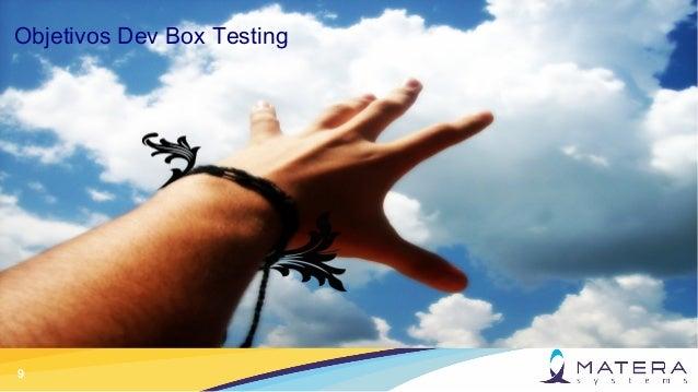 9 Objetivos Dev Box Testing