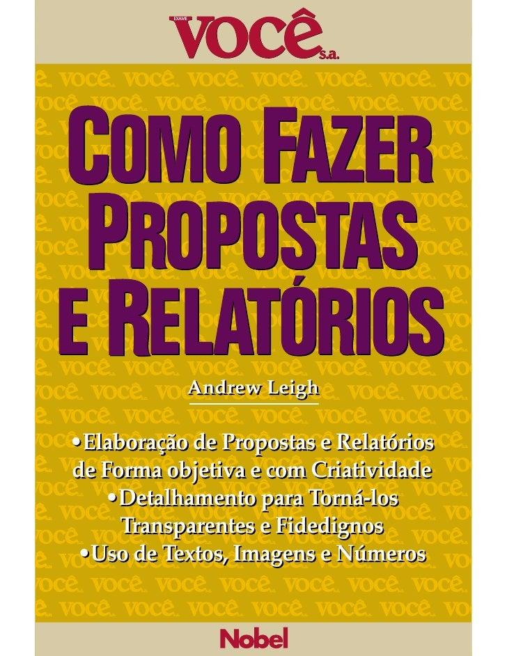 Andrew Leigh•Elaboração de Propostas e Relatóriosde Forma objetiva e com Criatividade   •Detalhamento para Torná-los     T...
