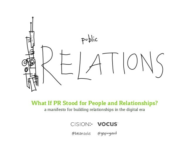 What If PR Stood for People and Relationships?  a manifesto for building relationships in the digital era