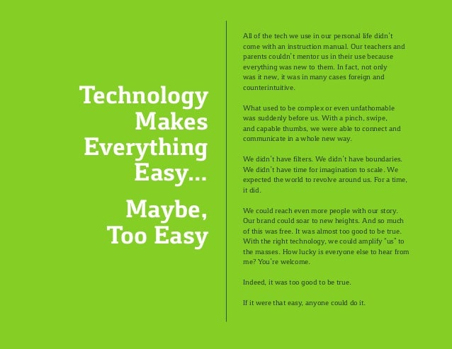 All of the tech we use in our personal life didn't come with an instruction manual. Our teachers and parents couldn't ment...