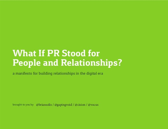 What If PR Stood for People and Relationships By Brian Solis Slide 2