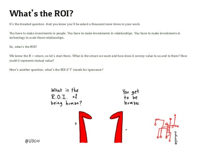 What's the ROI? It's the dreaded question. And you know you'll be asked a thousand more times in your work. You have to ma...