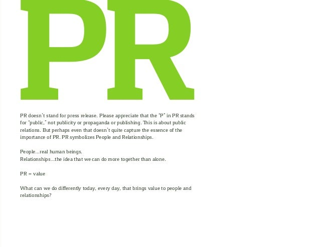 What If PR Stood for People and Relationships By Brian Solis Slide 3