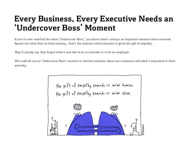 """Every Business, Every Executive Needs an 'Undercover Boss' Moment If you've ever watched the show """"Undercover Boss,"""" you k..."""