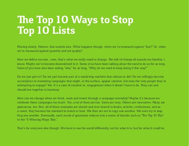 The Top 10 Ways to Stop Top 10 Lists Moving slowly. Hmmm, that sounds nice. What happens though, when we're measured again...