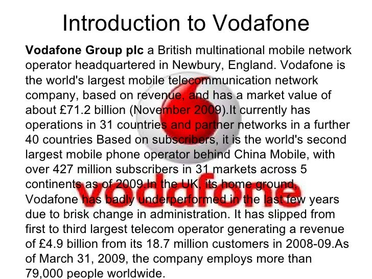 vodafone vision and mission Vodafone india is a member of the vodafone group and commenced operations  in  at vodafone, sustainability is an integral part of the company's mission and.