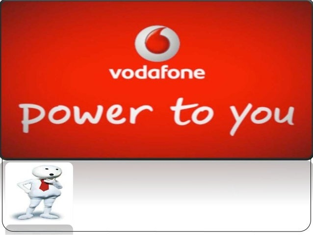 marketing strategy of vodafone india Vodafone's marketing strategies: hutch to vodafone vodafone's new advertising campaign in india carried on with the same popular pug that has become a brand ambassador for hutch 'where ever you go, our network follows,' was the previous slogan with the pug following the child wherever he goes.
