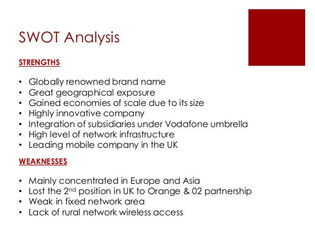 swot analysis of vodafone We present you the swot analysis of airtel to understand the strengths, weaknesses, opportunities and threats for the company it is one of the pioneer brands in telecommunication having a high brand recall and with a whopping subscriber base.