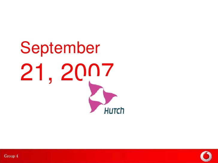 """vodafone and hutch Vodafone essar was launched in india on 21st september 2007vodafone was welcomed in india with the """"hutch is now vodafone"""" campaignthe popular and endearing brand hutch was transitioned to vodafone across india."""