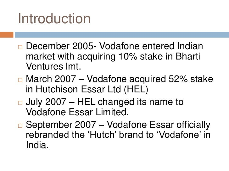 vodafone case study in india In india vodafone introduced cheap handsets (vodafone 125, 225 and 226) 44578573 vodafone case study 5ps of strategy - henry mintzberg vodafone case study.