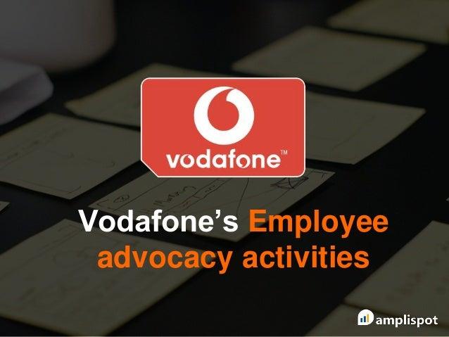 Vodafone's Employee advocacy activities