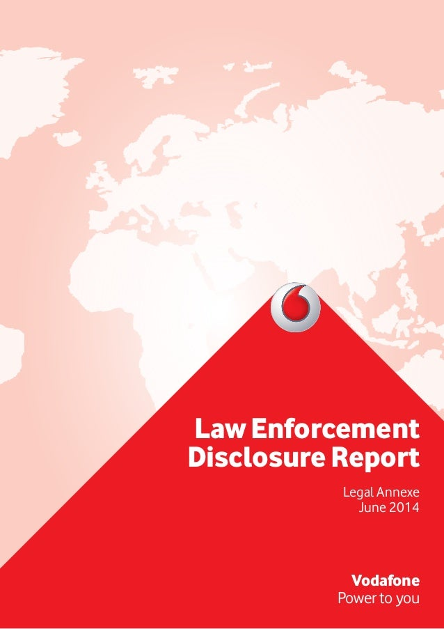 LawEnforcement DisclosureReport Legal Annexe June 2014 Vodafone Power to you