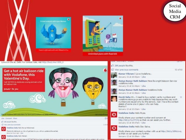 CRM practices• Vodafone ads plays a role in building up CRM• Vodafone outlets helps customers to deal with  problems and p...