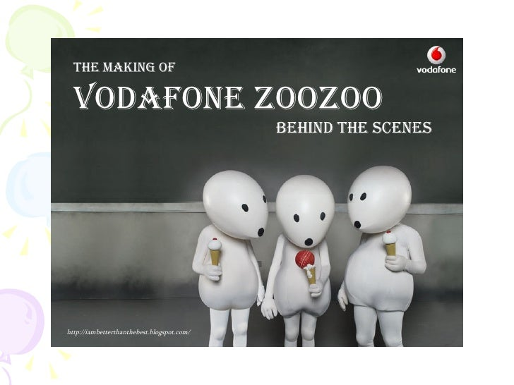 The making of VODAFONE ZOOZOO Behind the Scenes http://iambetterthanthebest.blogspot.com/