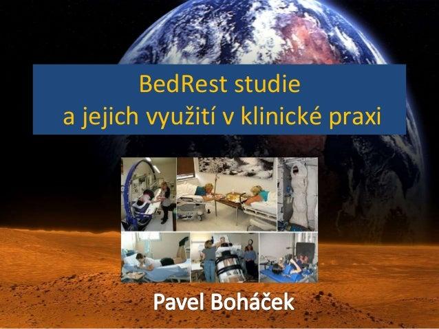 BedRest studie a jejich využití v klinické praxi