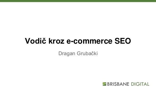 Vodič kroz e-commerce SEO Dragan Grubački