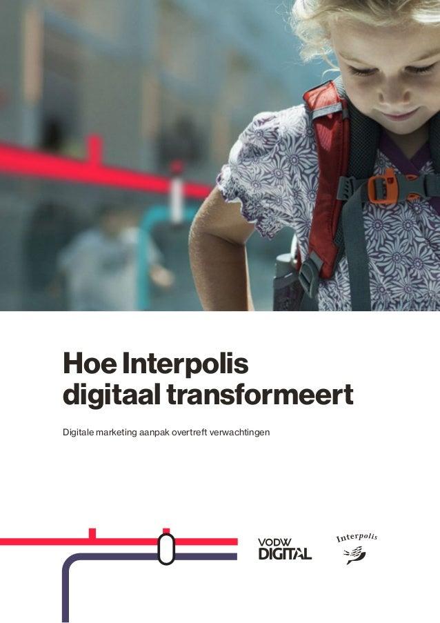 Hoe Interpolis  digitaal transformeert  Digitale marketing aanpak overtreft verwachtingen