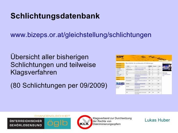 Lukas Huber Schlichtungsdatenbank  www.bizeps.or.at/gleichstellung/schlichtungen   Übersicht einiger Schlichtungen und Kla...