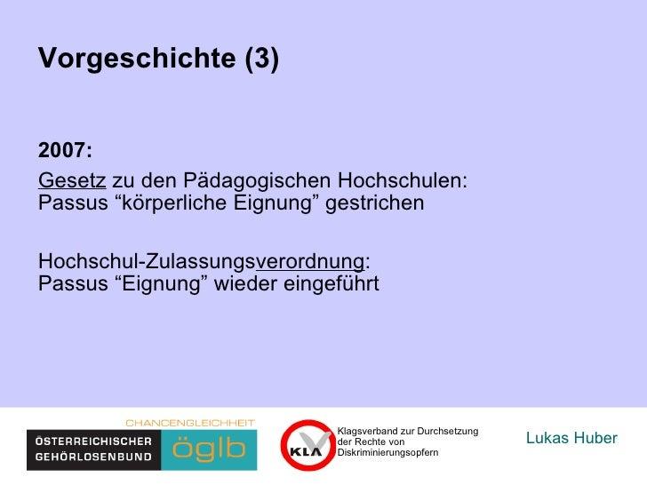 """Lukas Huber Vorgeschichte (3) 2007:  Gesetz  zu den Pädagogischen Hochschulen:  Passus """"körperliche Eignung"""" gestrichen  H..."""