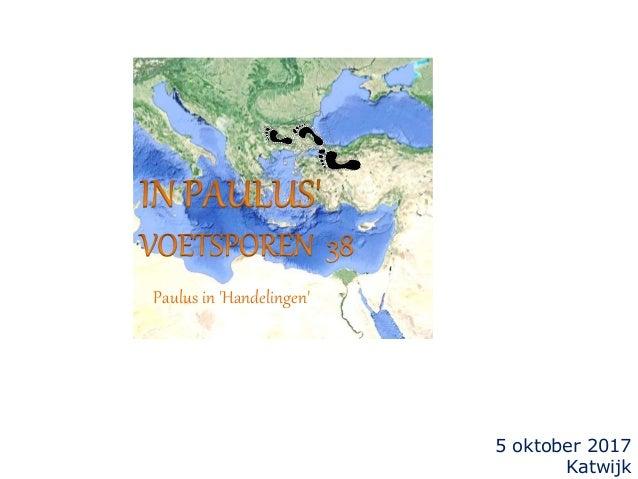 5 oktober 2017 Katwijk Paulus in 'Handelingen'