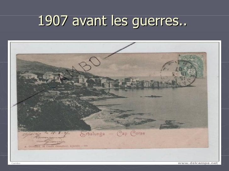 1907 avant les guerres..
