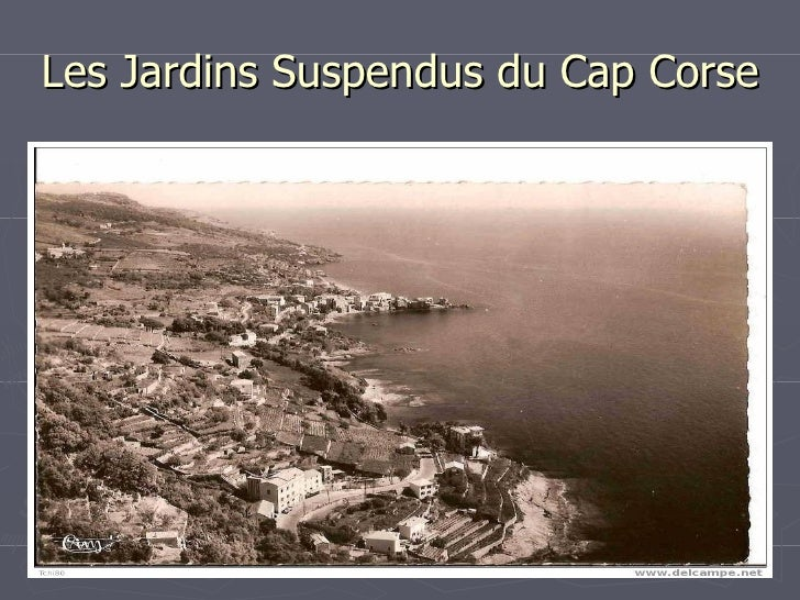 Les Jardins Suspendus du Cap Corse