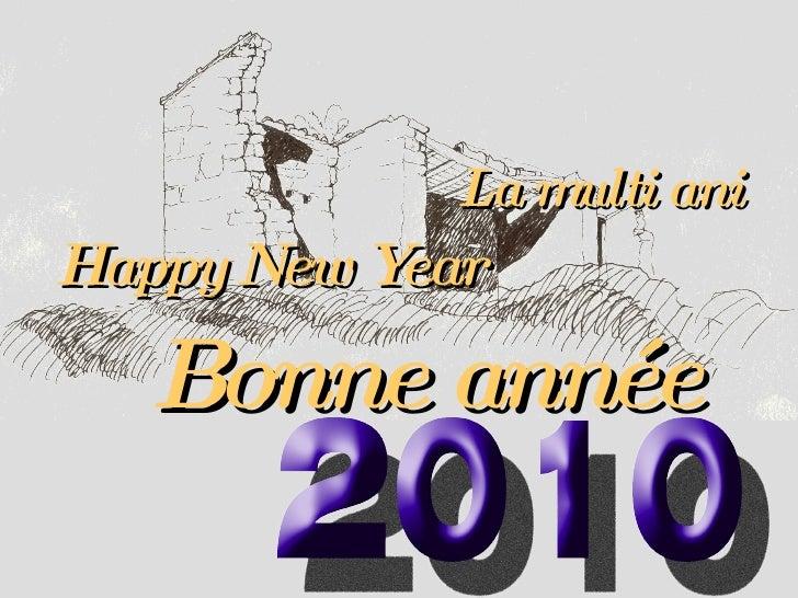 La multi ani Happy New Year Bonne année