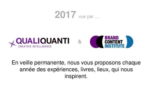 2017 vue par … & En veille permanente, nous vous proposons chaque année des expériences, livres, lieux, qui nous inspirent.