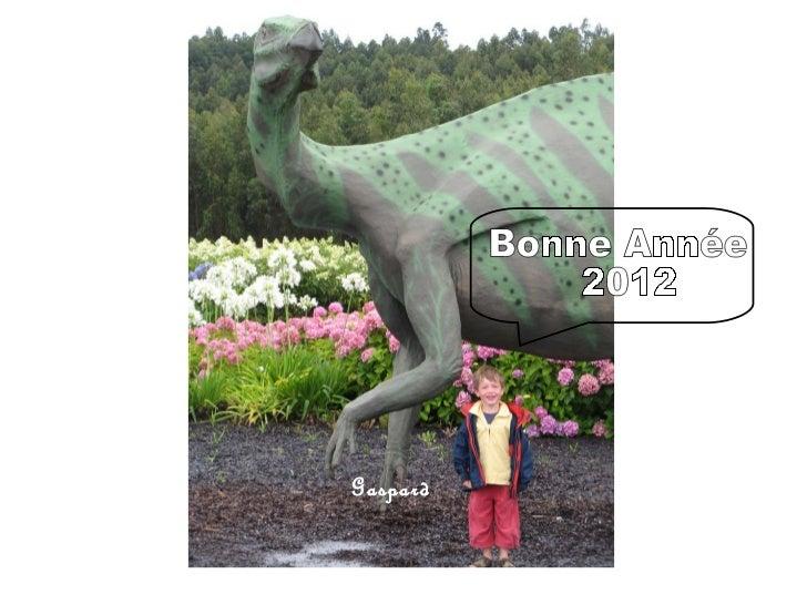 Bonne Année 2012 Gaspard