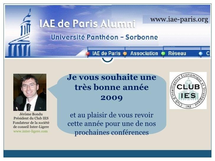 www.iae-paris.org Jérôme Bondu Président du Club IES Fondateur de la société de conseil Inter-Ligere www.inter-ligere.com ...