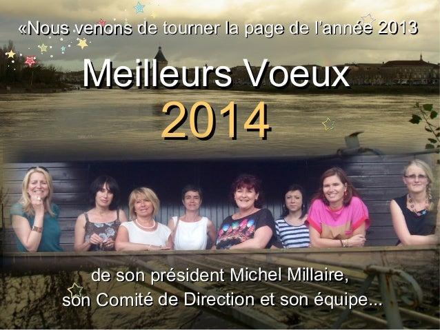 Voeux 2014 Office de Tourisme Intercommunal du Libournais Slide 2