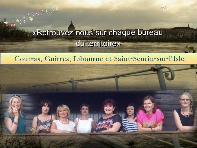 Voeux 2014 Office de Tourisme Intercommunal du Libournais Slide 3