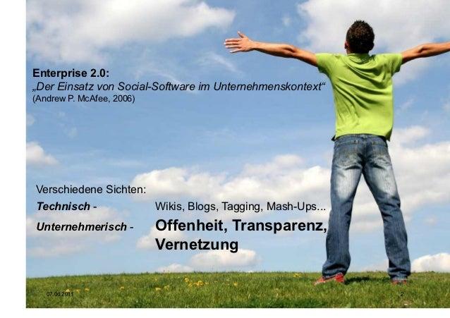 """Enterprise 2.0:""""Der Einsatz von Social-Software im Unternehmenskontext""""(Andrew P. McAfee, 2006)Verschiedene Sichten:Techni..."""